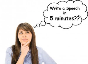 Write a Speech in 5 minutes