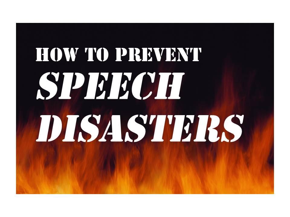 Speech Disasters