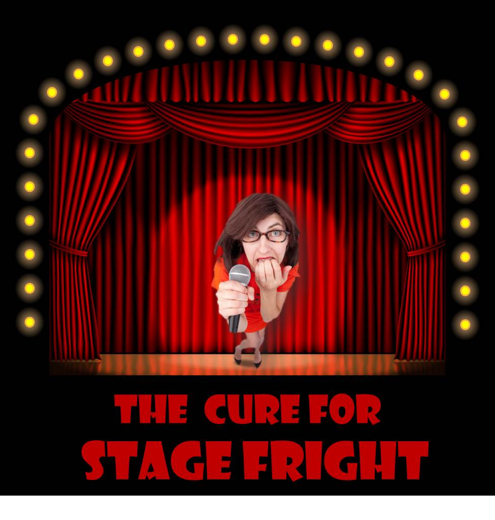 Stage fright cure