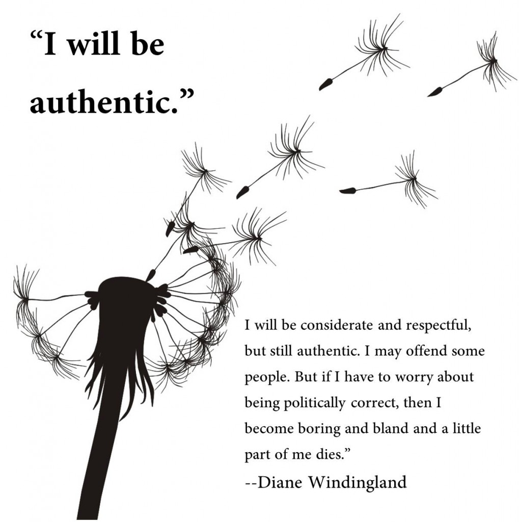 I will be authentic