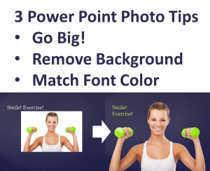 3 PowerPoint Photo Tips