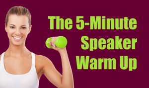 the-5-minute-speaker-warm-up